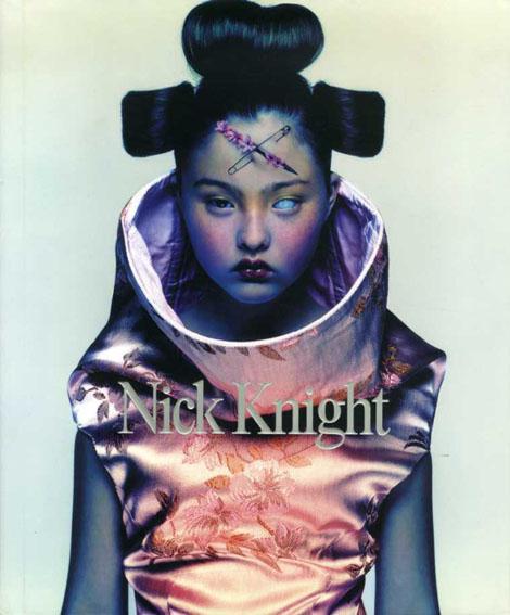 ニック・ナイト写真集 Nick Knight/Nick Knight