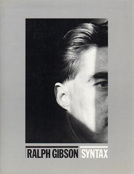 ラルフ・ギブソン写真集 Syntax/Ralph Gibson