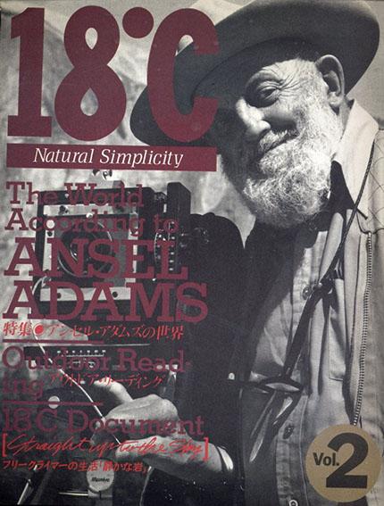 18℃ Natural Simplicity Vol.2 アンセル・アダムズの世界/Ancel Adams 片岡義男他執筆
