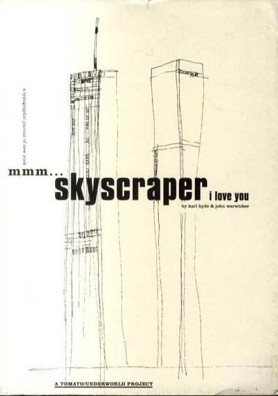 Mmm...Skyscraper I Love You/Tomato
