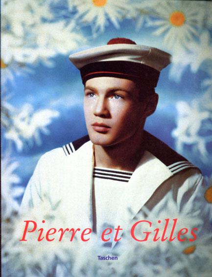 ピエールとジル Pierre Et Gilles/Nicholas Currie