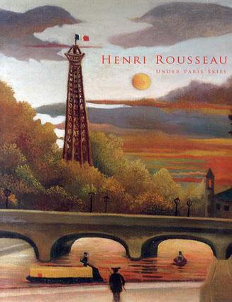 アンリ・ルソー パリの空の下で ルソーとその仲間たち/