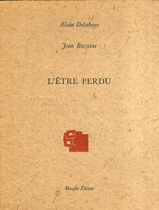 L'etre Perdu/ジャン・ルネ・バゼーヌ/ アラン・デラヘイ