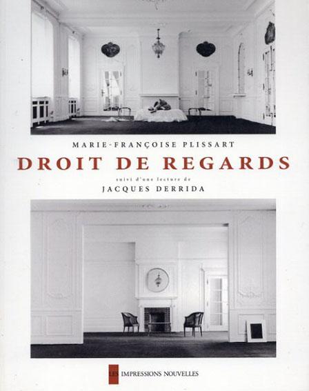 Marie-Francoise Plissart: Droit de regards/Marie-Francoise Plissart写真 ジャック・デリダ解説