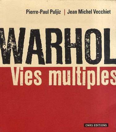 Warhol: Vies Multiples/アンディ・ウォーホル