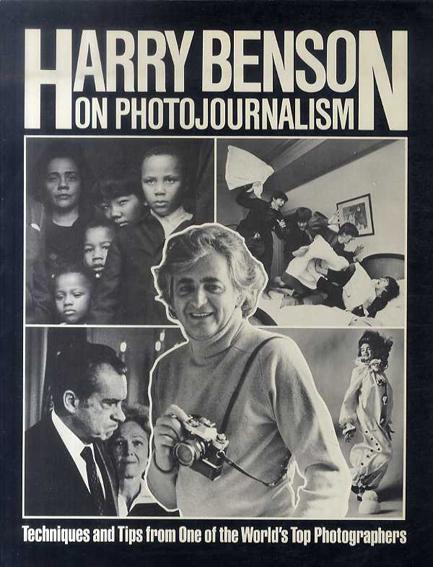 ハリー・ベンソン Harry Benson on Photojournalism/