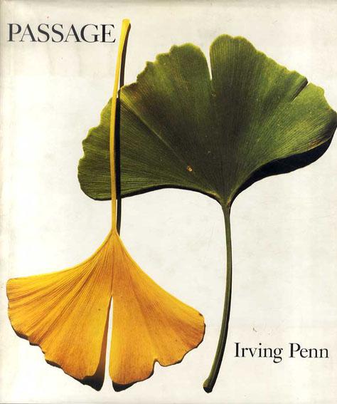 アーヴィング・ペン写真集 Irving Penn: Passage/Nicholas Callaway