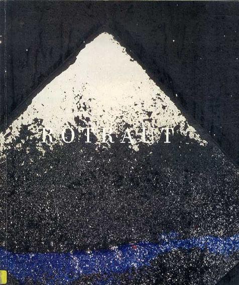 ロトラウト Rotraut: New Paintings/