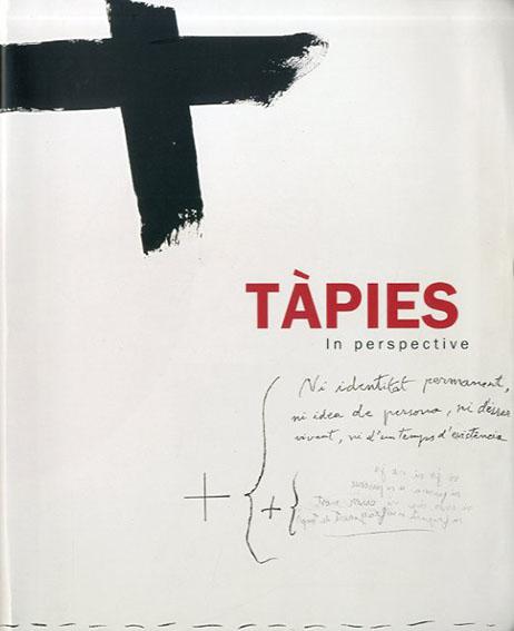 アントニ・タピエス Tapies: In Perspective/Antoni Tapies