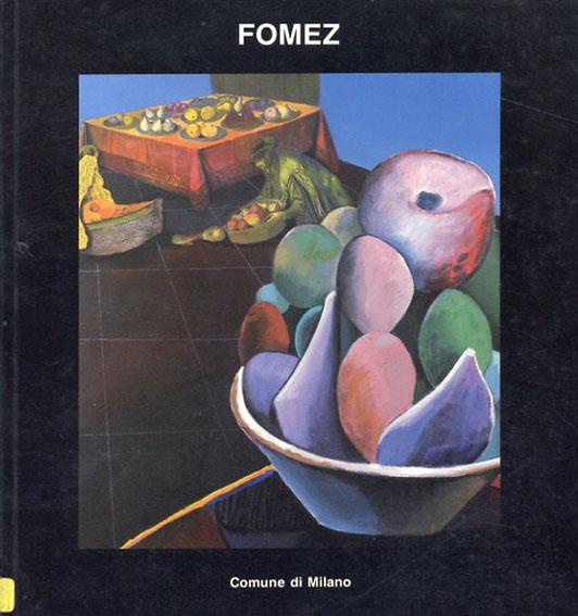 アントニオ・フォメズ Antonio Fomez: Profano & Sacro/Gillo Dolfles/Umberto Eco/Antonio Fomez