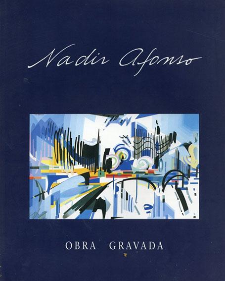 ナーディル・アフォンソ Nadir Afonso: Obra Gravada/