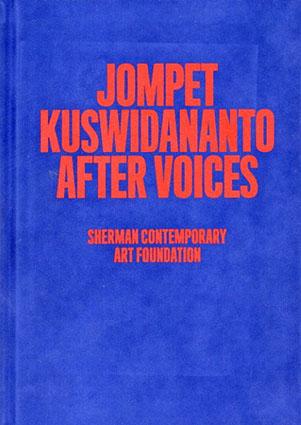 ジョンペット・クスウィダナント Jompet Kuswidananto After Voices/Jompet Kuswidananto