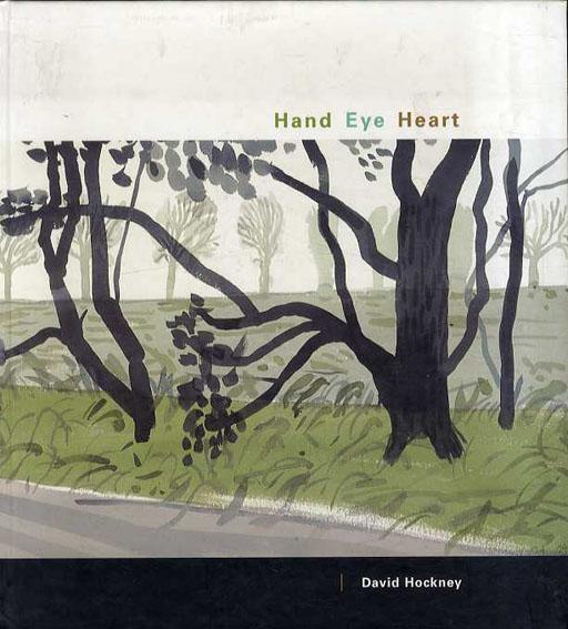 デイヴィッド・ホックニー David Hockney: Hand, Eye, Heart  /