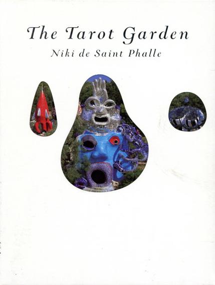 タロット・ガーデン ニキ・ド サンファル/Niki De Saint Phalle