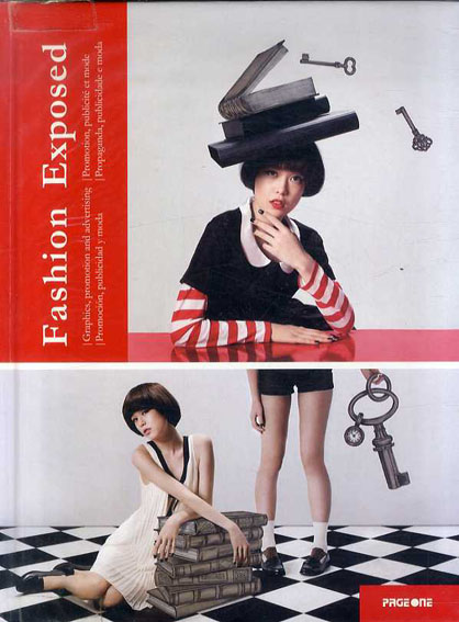 Fashion Exposed: Graphics, Promotion and Advertising/