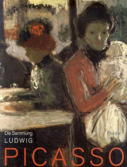 パブロ・ピカソ Picasso: Die Sammlung Ludwig/