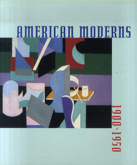 American Moderns 1900-1950/