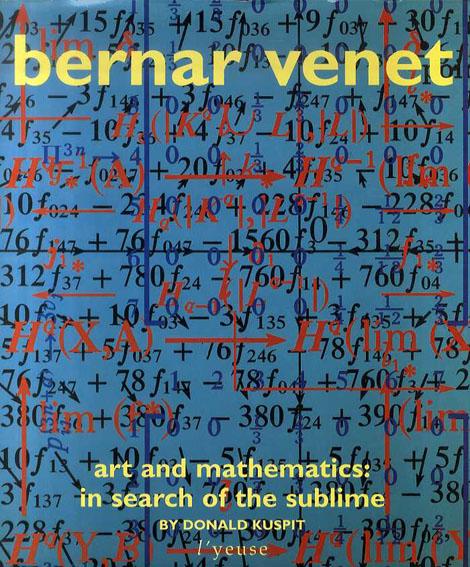 ベルナール・ヴェネ Bernar Venet: Art And Mathmatics/ベルナール・ヴェネ