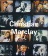 クリスチャン・マークレー: Christian Marclay (Phaidon Contemporary Artist Series)/Jennifer Gonzalez/ Kim Gordon/Matthew Higgsのサムネール