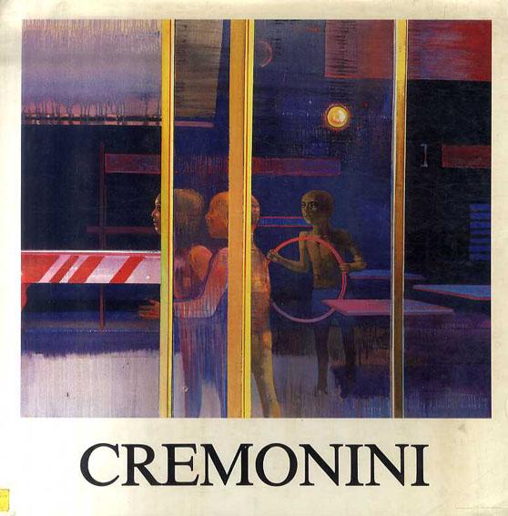 レオナルド・クレモニーニ Cremonini: Peintures 1983-1987/