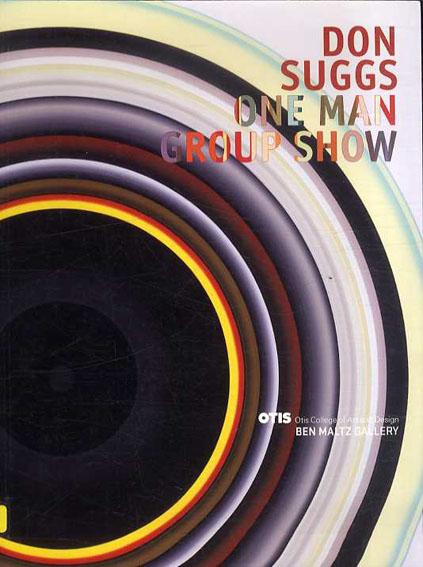 ドン・サグス Don Suggs: One Man Group Show /ドン・サグス