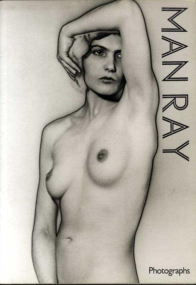 マン・レイ Man Ray Photographs/Jean-Hubert Martin序文 Man Ray