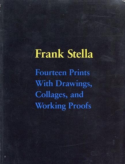 フランク・ステラ Frank Stella: Fourteen prints with drawings collages and working proofs/