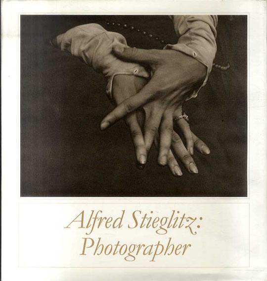 アルフレッド・スティーグリッツ Alfred Stieglitz: Photographer/Boston Museum of Fine Arts/Doris Bry