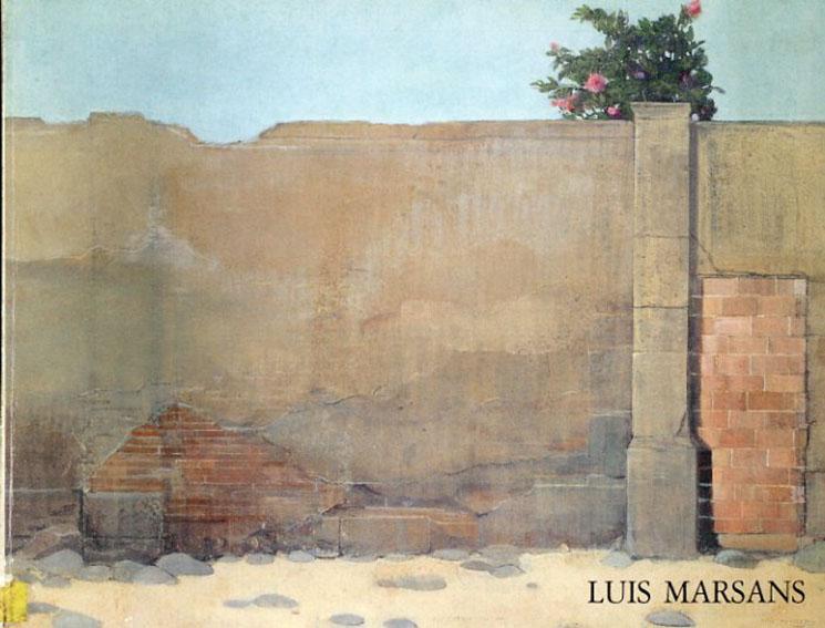 Luis Marsans: Peintures e Dessins/