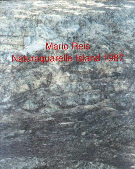 マリオ・レイス Mario Reis: Naturaquarelle Island 1987/