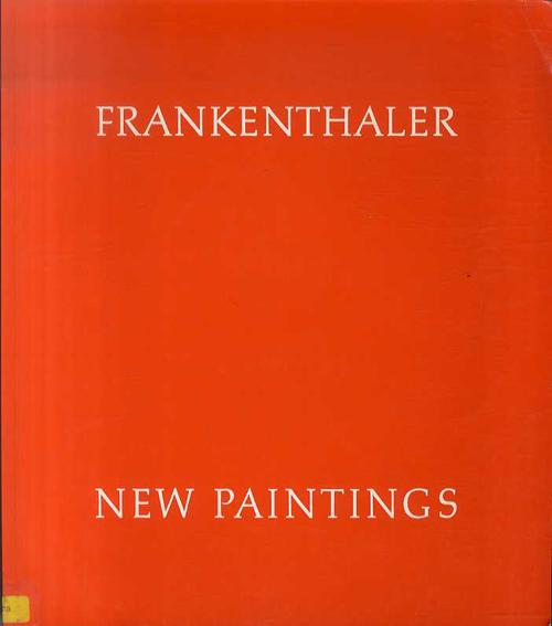 ヘレン・フランケンサーラー Helen Frankenthaler: New Paintings/