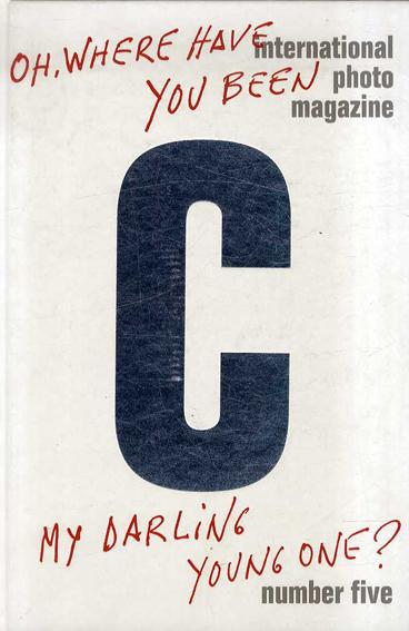 C International Photo Magazine05 インターナショナルフォトマガジン 5号 /