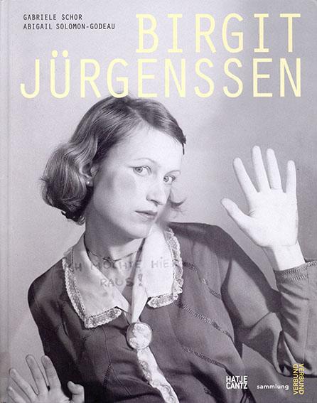ビルギット・ユルゲンセン: Birgit Jurgenssen/