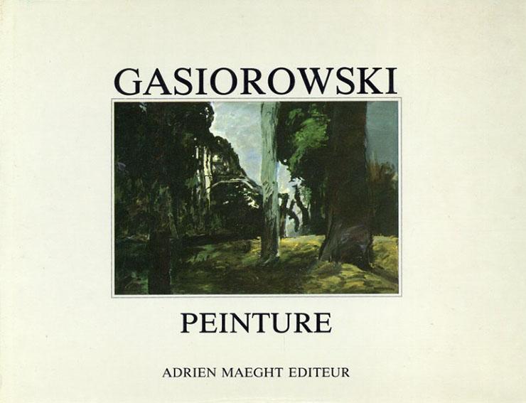 ジェラード・ガシロウスキー Gasiorowski: Peinture/