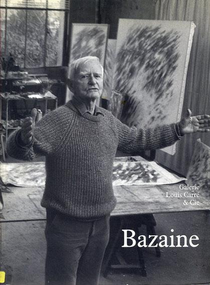 バゼーヌ,J. Jean Bazaine: Oeuvres sur Papier/Jean and Roger Munier BAZAINE