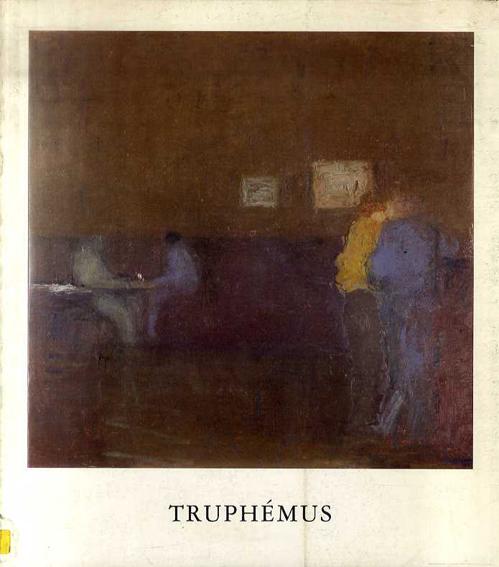 ジャック・トゥルフェムス Truphemus/Jacques Truphemus