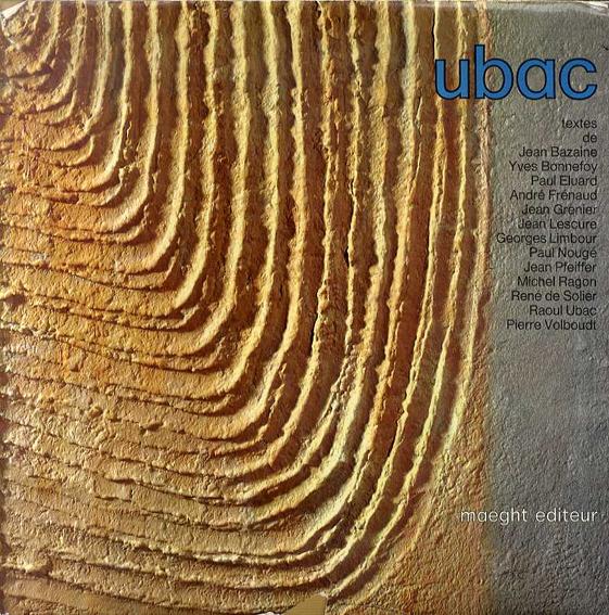ラウル・ユバック Raoul Ubac: Ubac/Collectif