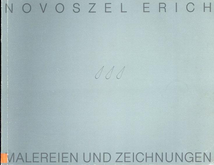 エーリッヒ・ノヴォセル Novoszel Erich Malereien und Zeichnungen/