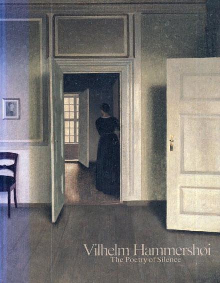 ヴィルヘルム・ハンマースホイ 静かなる詩情/国立西洋美術館他