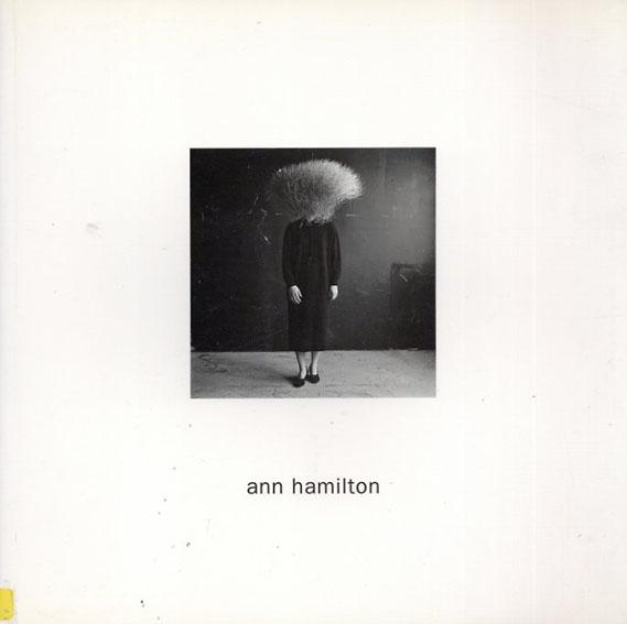 アン・ハミルトン Ann Hamilton/
