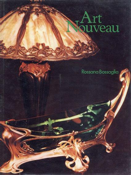 Art Nouveau/rossana bossaglia