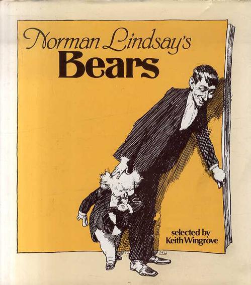 ノルマン・リンゼイ  Norman Lindsay's Bears/