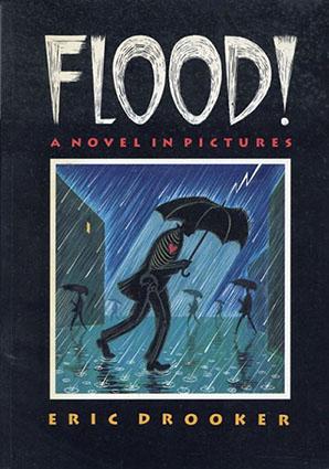 エリック・ドルーカー Flood!: A Novel in Pictures/