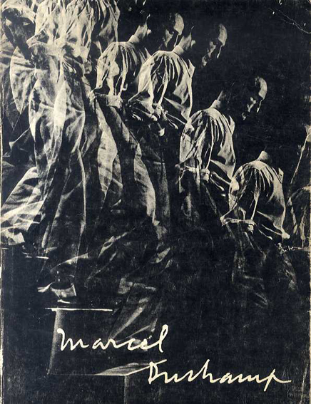 マルセル・デュシャン Marcel Duchamp/Robert Lebel/George Heard Hamilton