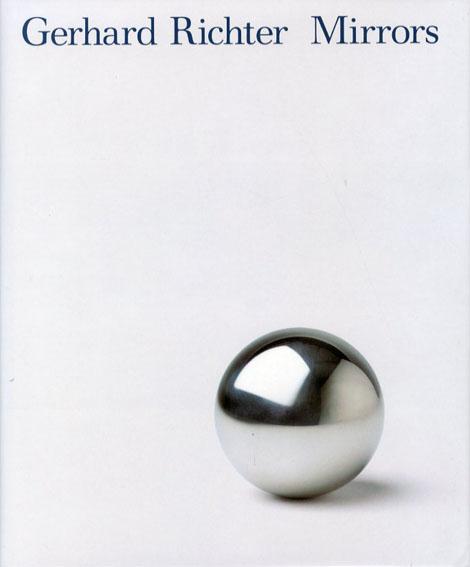 ゲルハルト・リヒター Gerhard Richter: Mirrors/Richard Cork