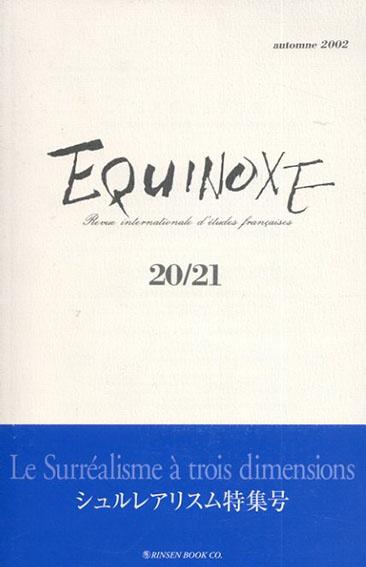 Equinoxe: Revue internationale d'etudes francaises 20/21/