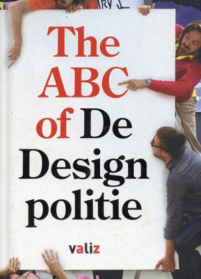 ABC of De Designpolitie: ABC of the Designpolice/Emily King