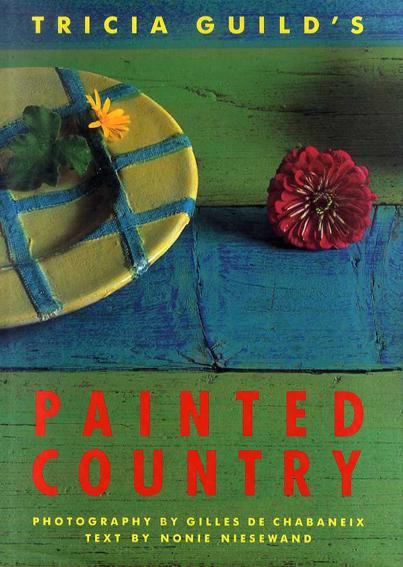トリシア・ギルド Tricia Guild's Painted Country/