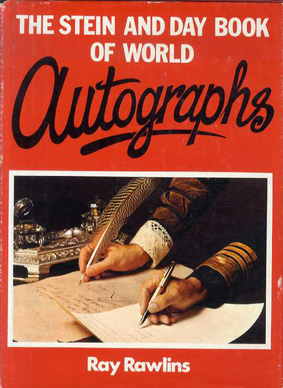 The Stein and Day Book of World Autographs/