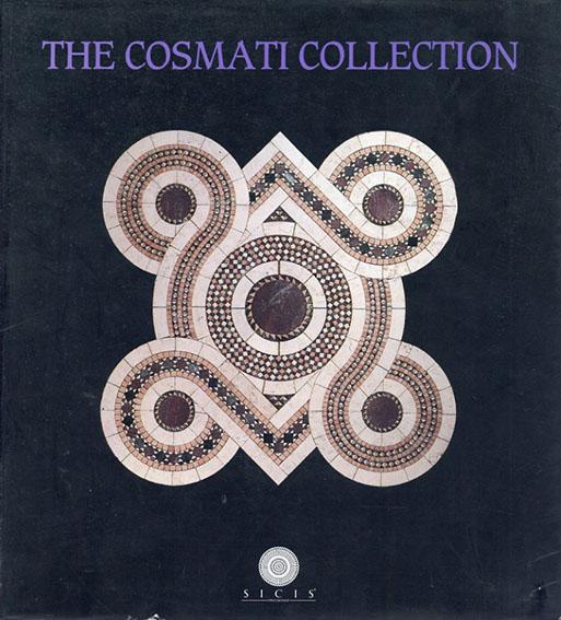コスマティ コレクション The Cosmati Collection /